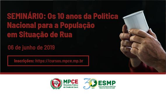 Seminário: Os 10 anos da Política Nacional para a População em Situação de Rua