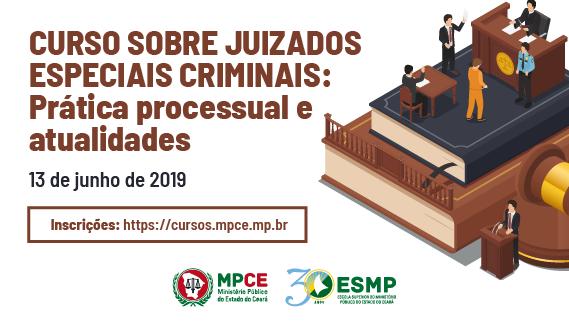 Curso sobre Juizados Especiais  Criminais: Prática processual e atualidades