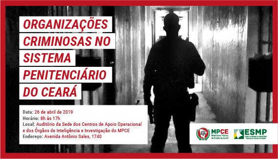 Organizações Criminosas no Sistema Penitenciário do Ceará