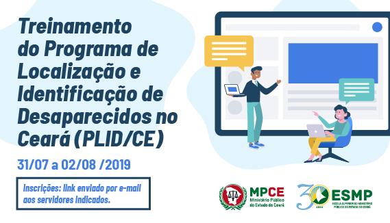 Treinamento do Programa de Localização e Identificação de Desaparecidos no Ceará (PLID/CE)