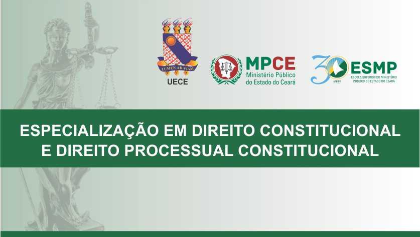 ESPECIALIZAÇÃO EM DIREITO CONSTITUCIONAL E DIREITO PROCESSUAL CONSTITUCIONAL - 2019/2020