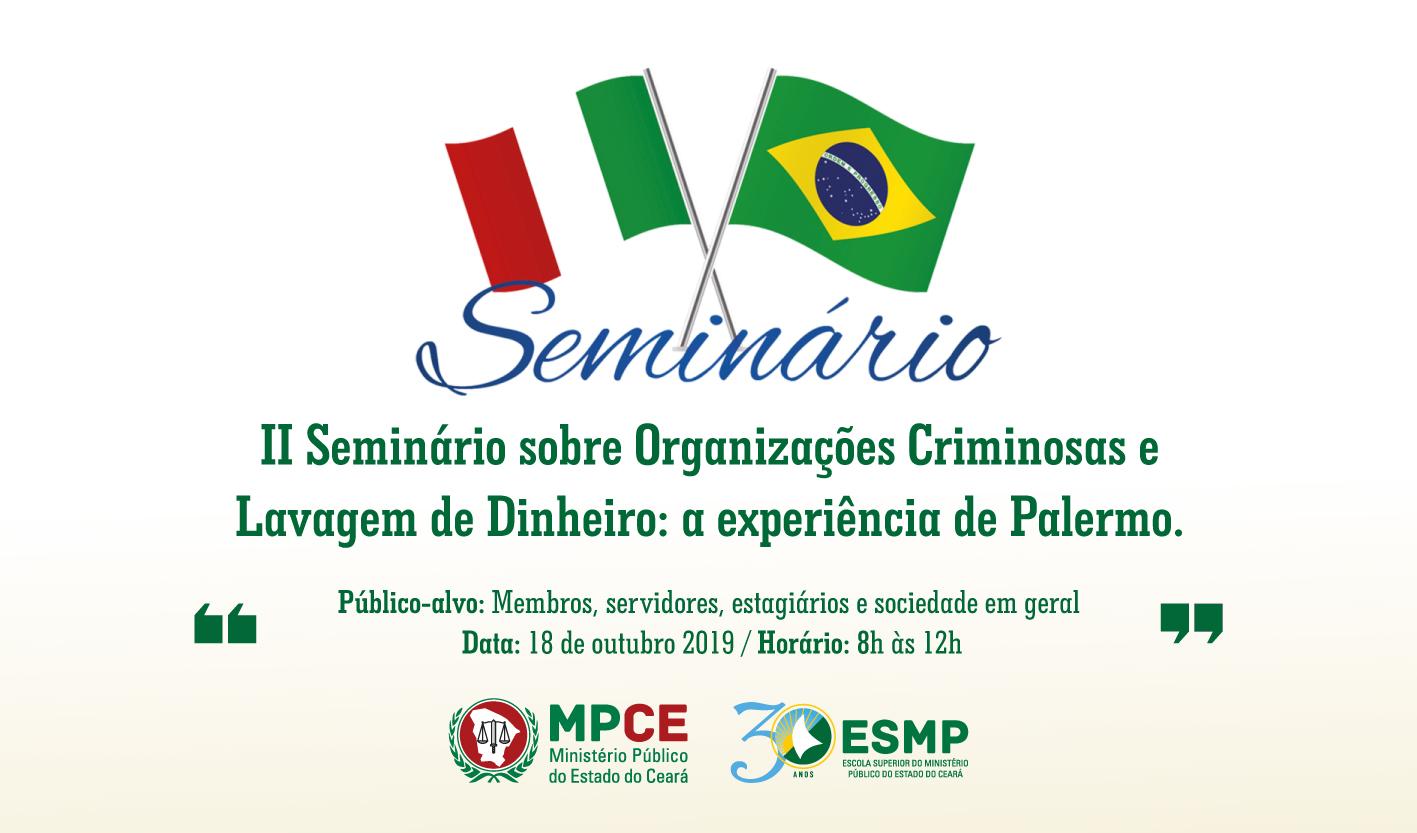 II SEMINÁRIO SOBRE ORGANIZAÇÕES CRIMINOSAS E LAVAGEM DE DINHEIRO: A EXPERIÊNCIA DE PALERMO