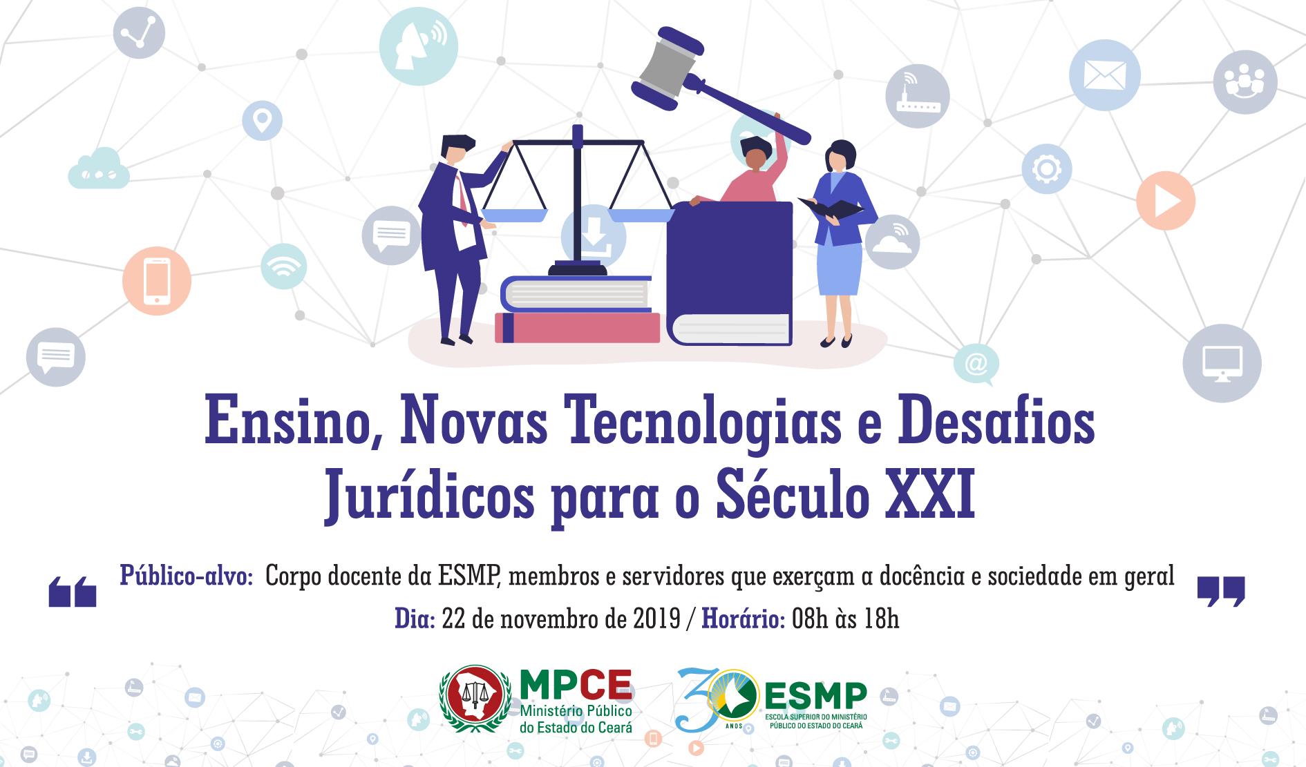 ENSINO, NOVAS TECNOLOGIAS E DESAFIOS JURÍDICOS PARA O SÉCULO XXI