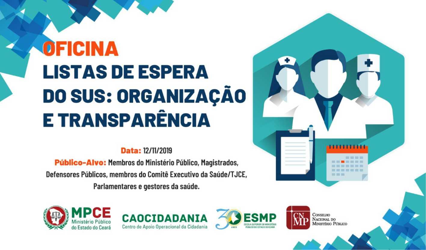 OFICINA LISTAS DE ESPERA DO SUS: ORGANIZAÇÃO E TRANSPARÊNCIA
