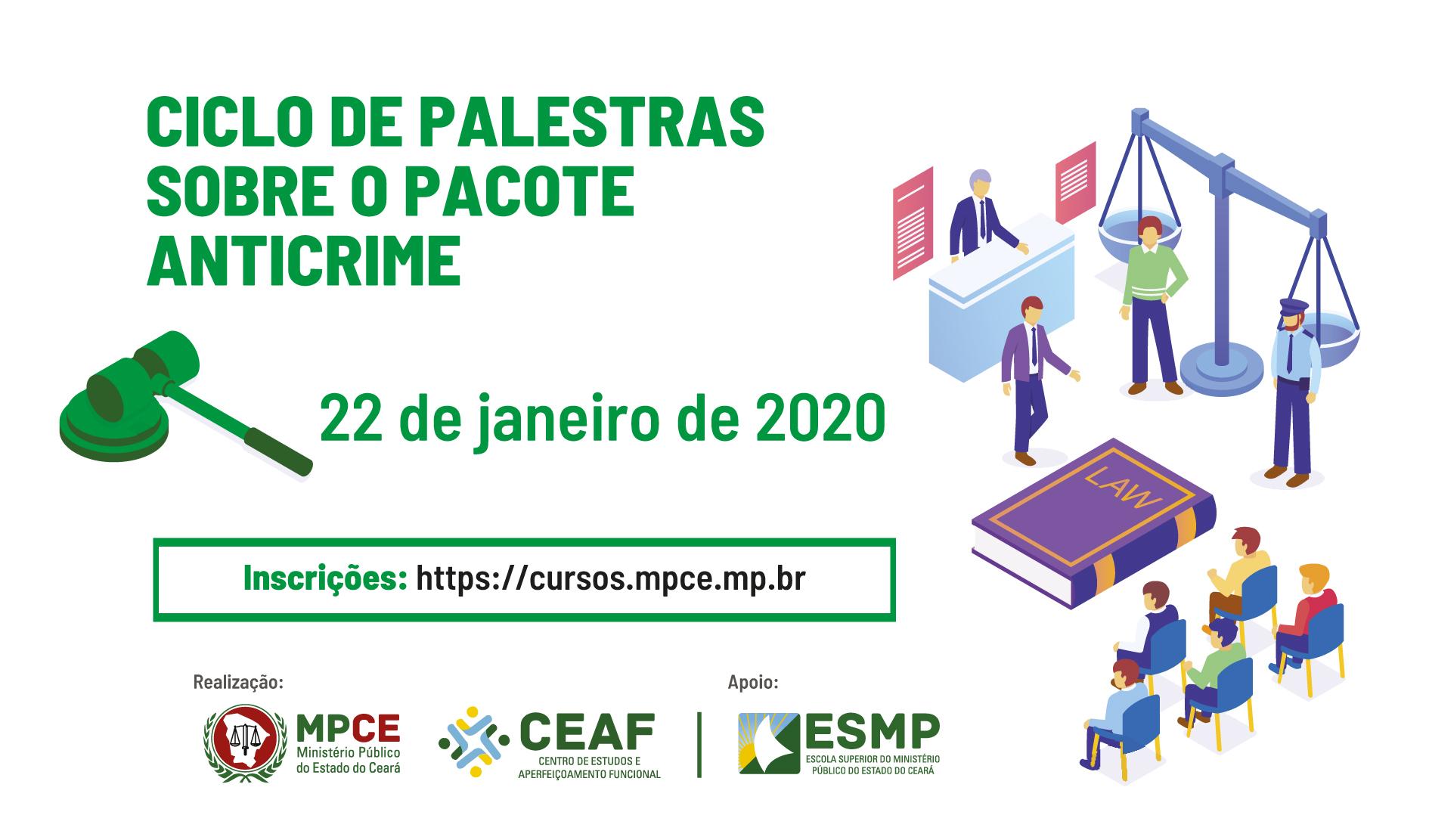 CICLO DE PALESTRAS SOBRE O  PACOTE ANTICRIME - ASPECTOS GERAIS DA LEI 13.964/2019