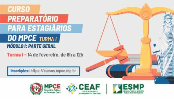 CURSO PREPARATÓRIO PARA ESTAGIÁRIOS DO MPCE - MÓDULO I - TURMA I