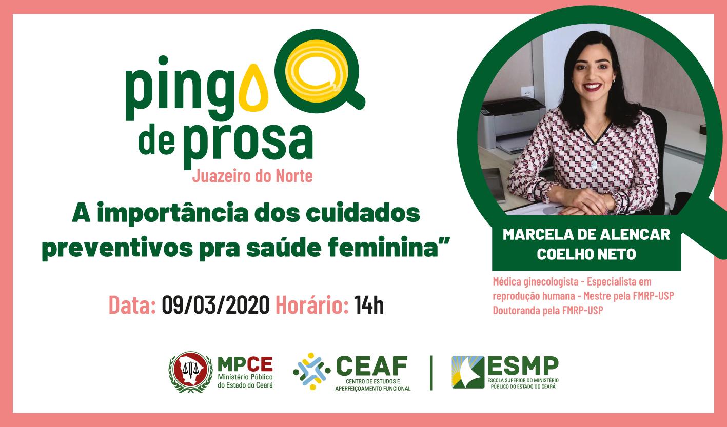 PINGO DE PROSA: A IMPORTÂNCIA DOS CUIDADOS PREVENTIVOS PRA SAÚDE FEMININA