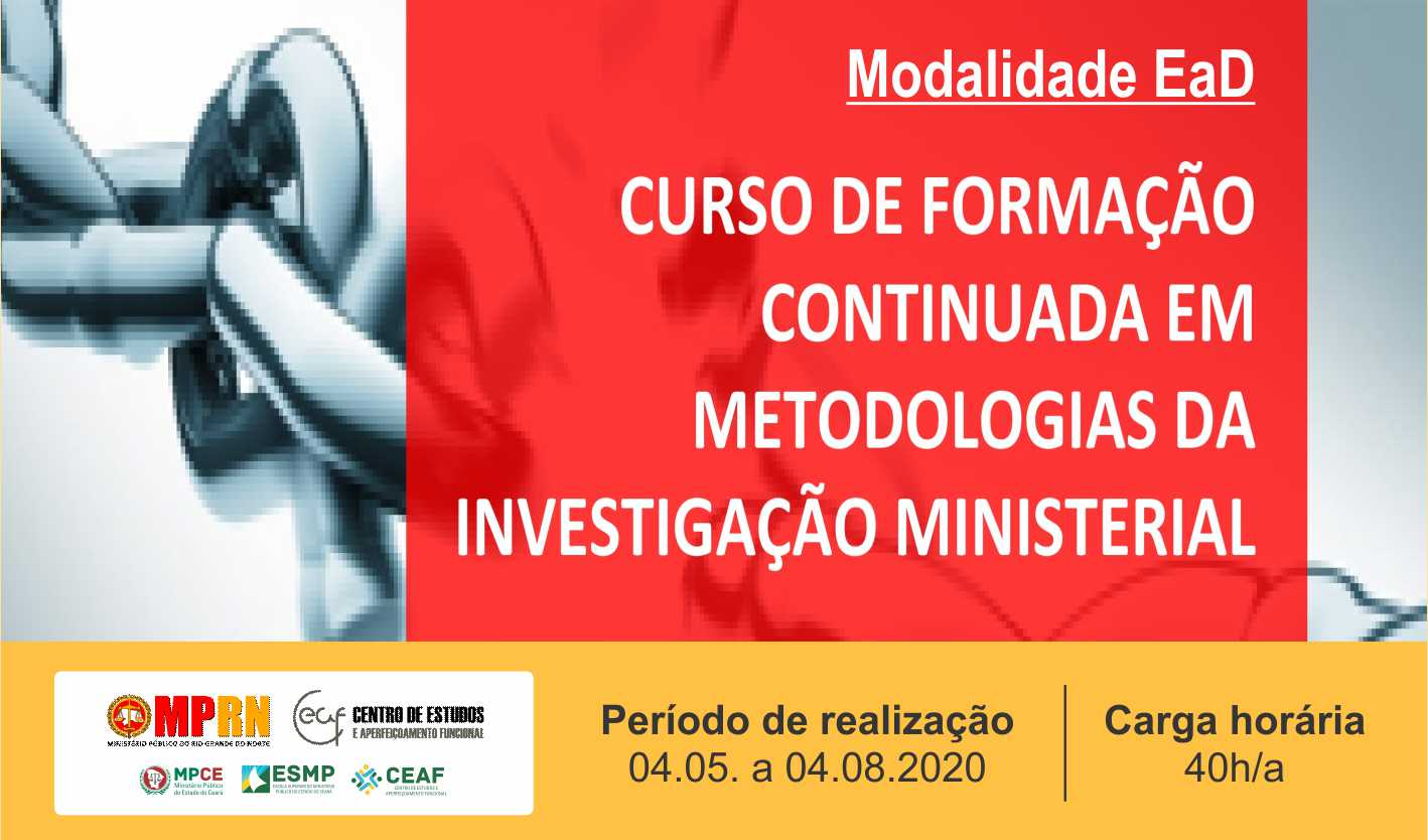 CURSO DE FORMAÇÃO CONTINUADA EM METODOLOGIAS DA INVESTIGAÇÃO MINISTERIAL (TURMA I)