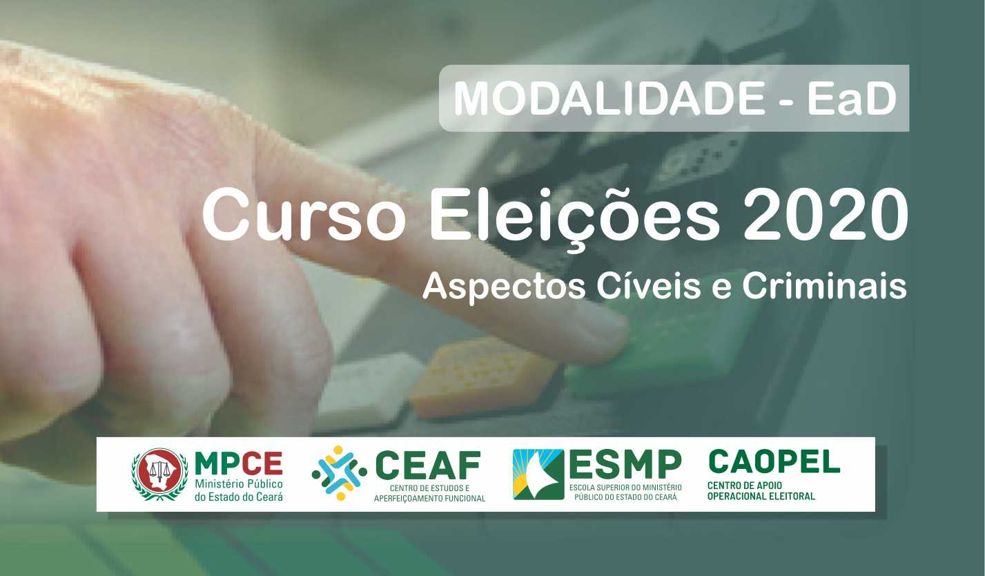 CURSO ELEIÇÕES 2020 - ASPECTOS CÍVEIS E CRIMINAIS