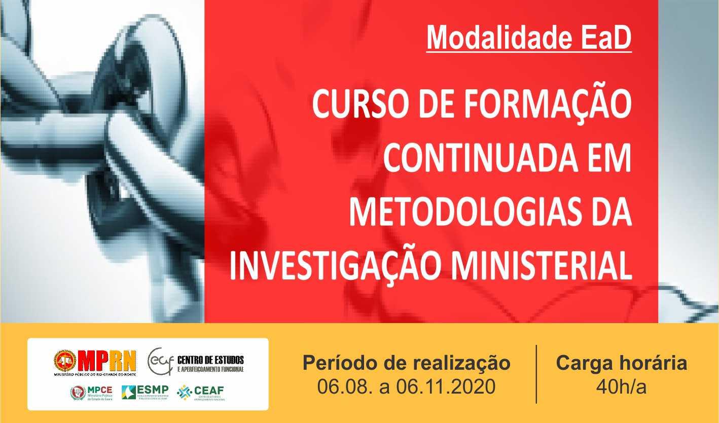 CURSO DE FORMAÇÃO CONTINUADA EM METODOLOGIAS DA INVESTIGAÇÃO MINISTERIAL (TURMA II)