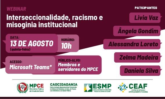 WEBINAR: INTERSECCIONALIDADE, RACISMO E MISOGINIA INSTITUCIONAL