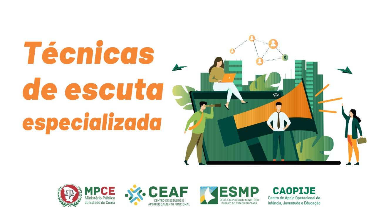 CURSO DE FORMAÇÃO EM TÉCNICAS DE ESCUTA ESPECIALIZADA