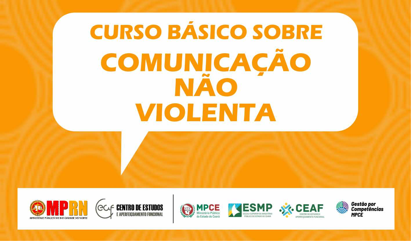 CURSO BÁSICO SOBRE COMUNICAÇÃO NÃO VIOLENTA - CNV - TURMA III