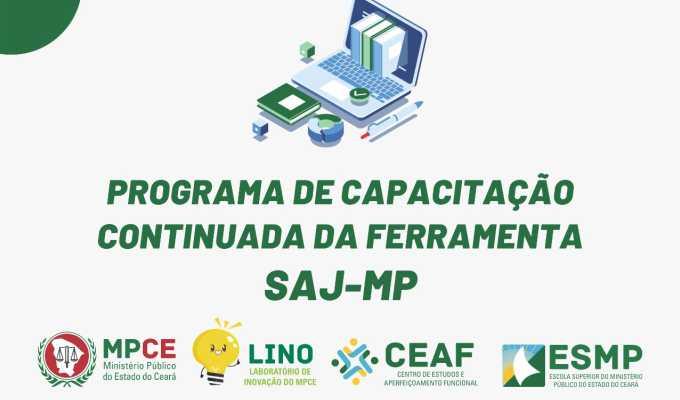PROGRAMA DE CAPACITAÇÃO CONTINUADA DA FERRAMENTA SAJ-MP