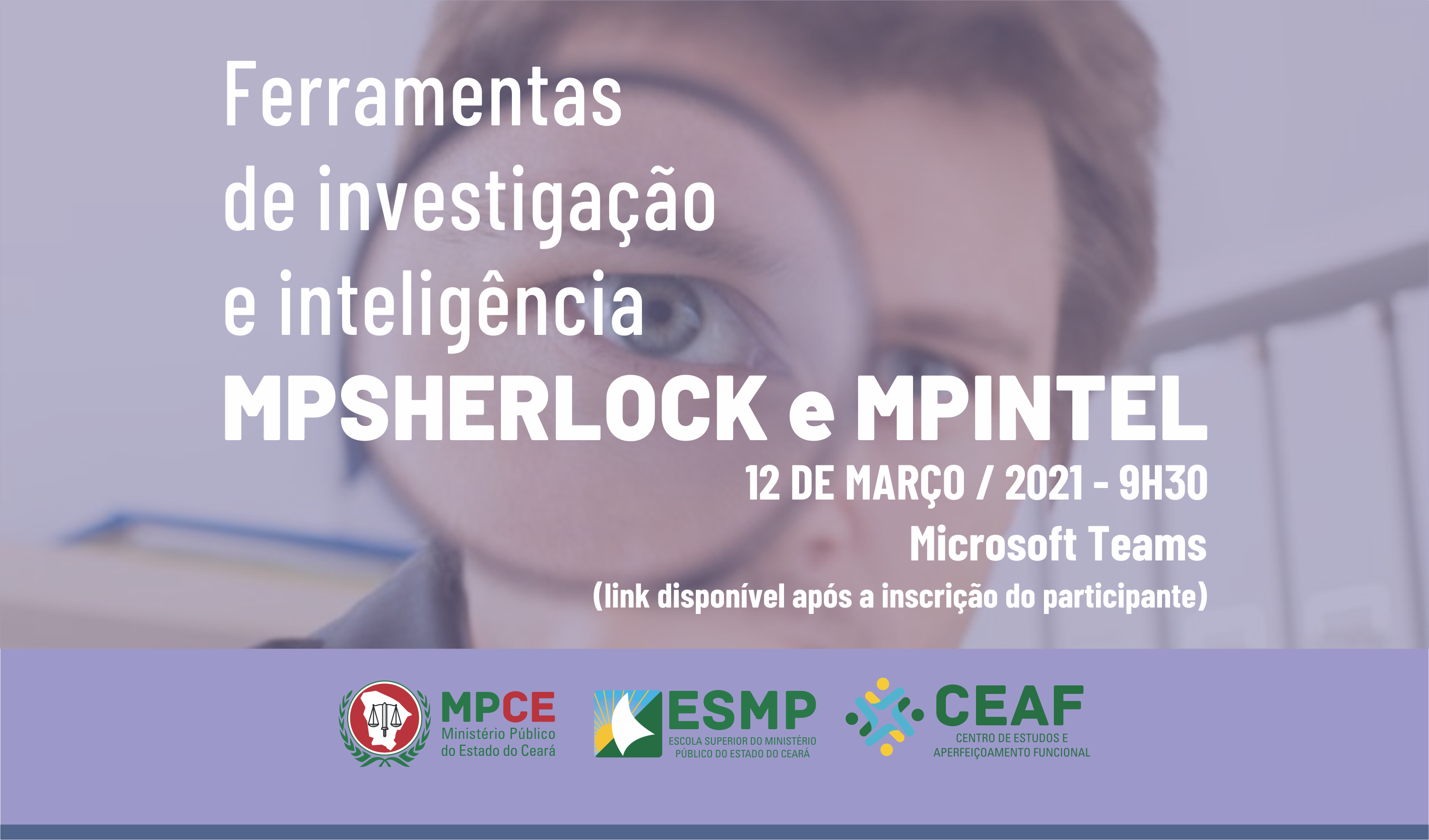 FERRAMENTAS DE INVESTIGAÇÃO E INTELIGÊNCIA - MPSHERLOCK E MPINTEL