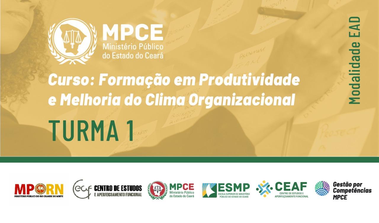 CURSO DE FORMAÇÃO EM PRODUTIVIDADE E MELHORIA DO CLIMA ORGANIZACIONAL - TURMA I