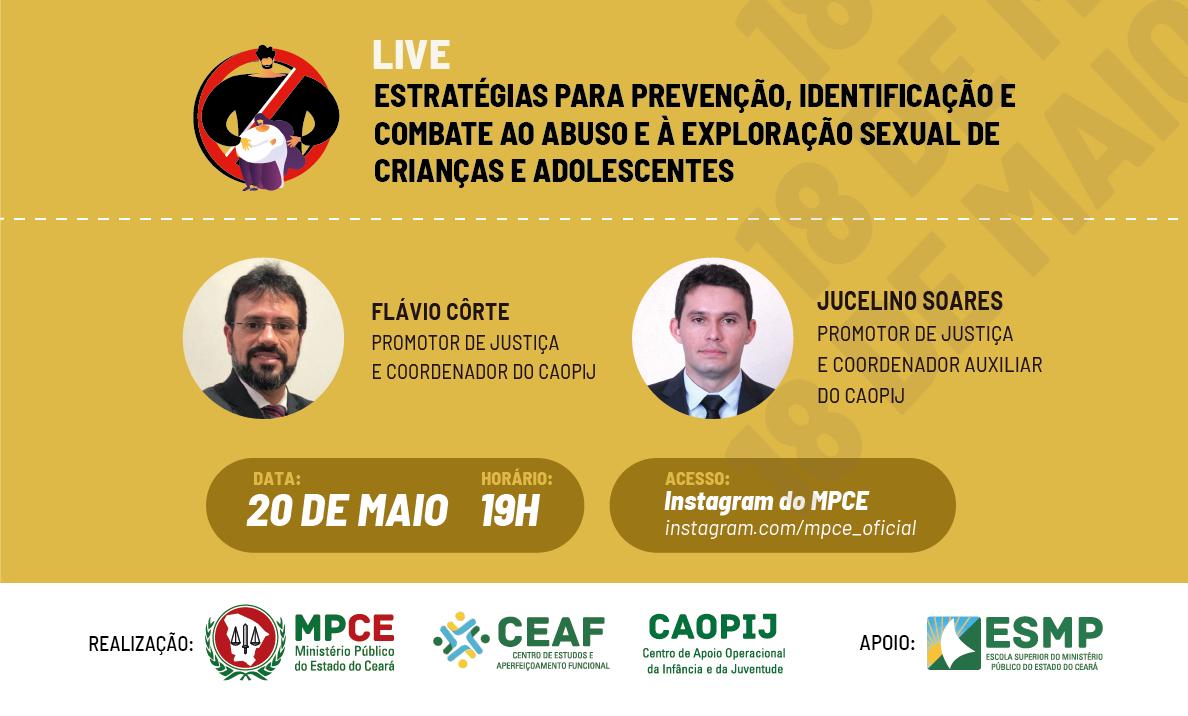 LIVE: ESTRATÉGIAS PARA PREVENÇÃO, IDENTIFICAÇÃO E COMBATE AO ABUSO E À EXPLORAÇÃO SEXUAL DE CRIANÇAS E ADOLESCENTES