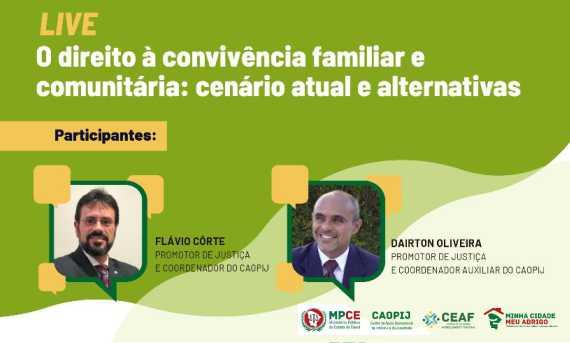 LIVE: O DIREITO À CONVIVÊNCIA FAMILIAR E COMUNITÁRIA: CENÁRIO ATUAL E ALTERNATIVAS