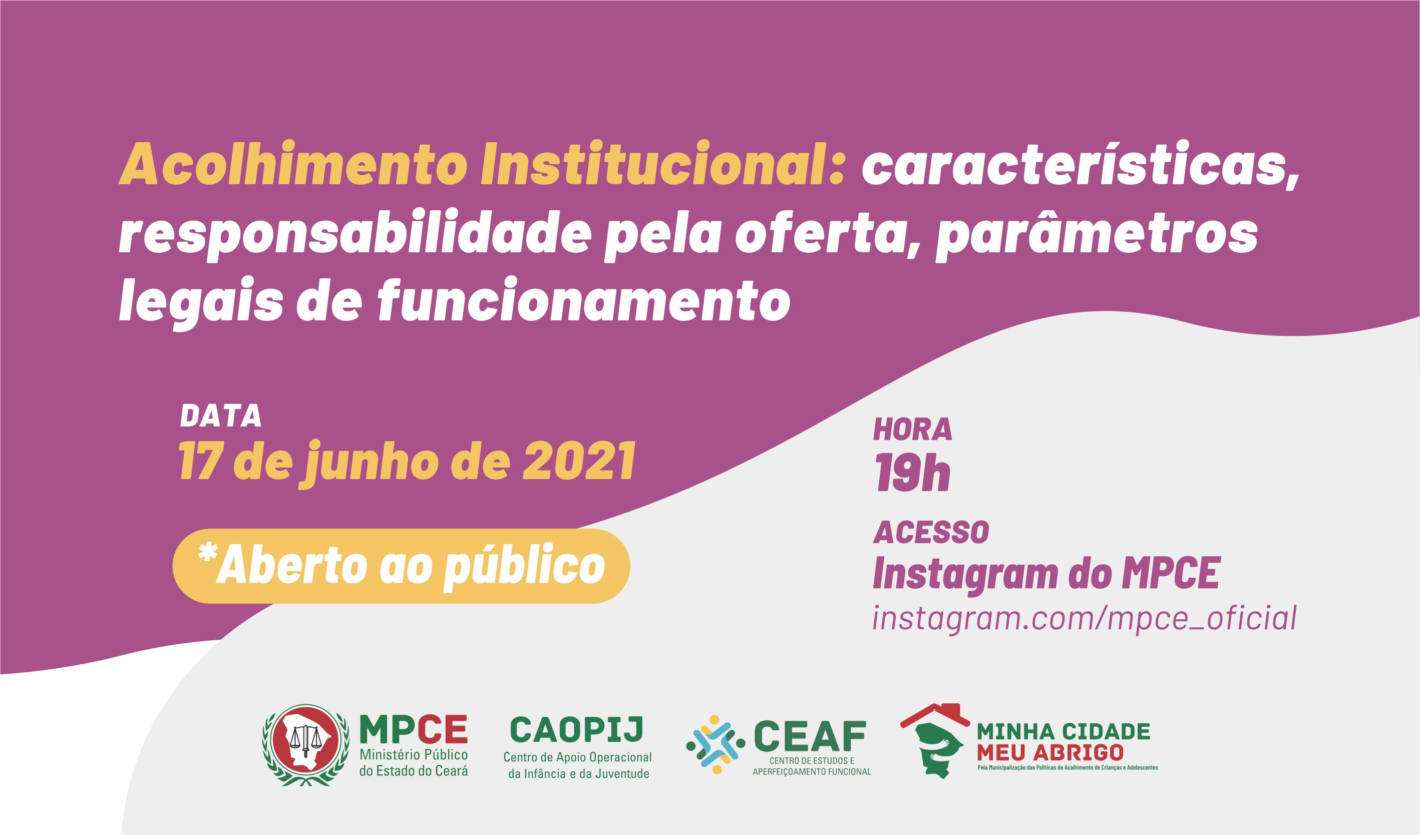 ACOLHIMENTO INSTITUCIONAL: CARACTERÍSTICAS, RESPONSABILIDADE PELA OFERTA, PARÂMETROS LEGAIS DE FUNCIONAMENTO