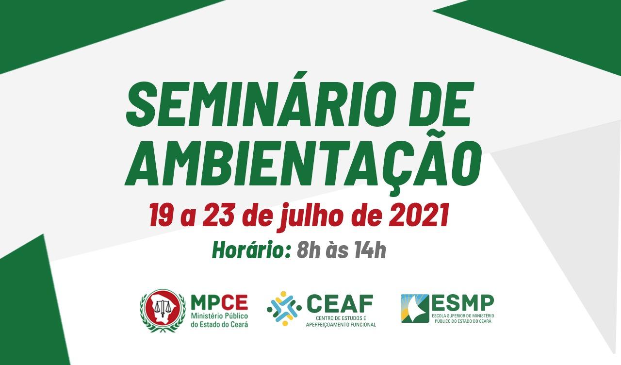 SEMINÁRIO DE AMBIENTAÇÃO