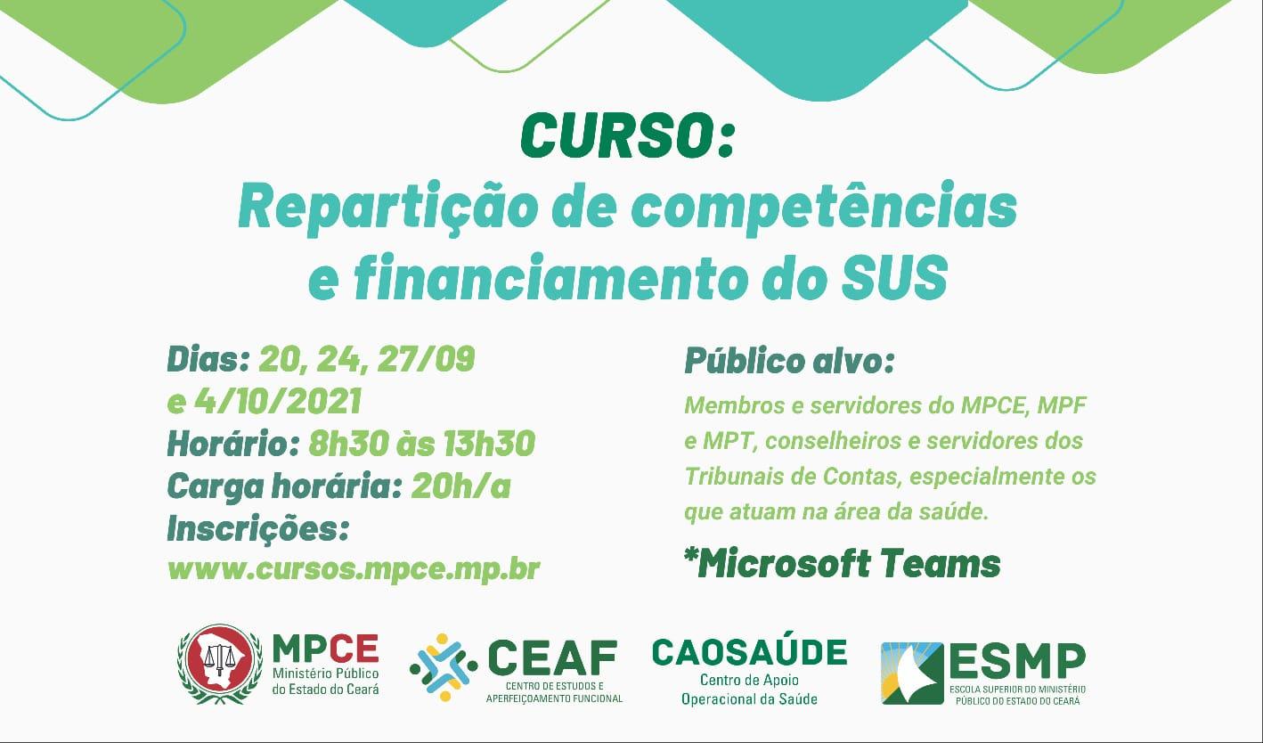 CURSO: REPARTIÇÃO DE COMPETÊNCIAS E FINANCIAMENTO DO SUS