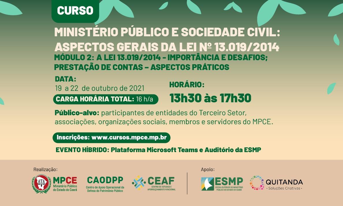 MINISTÉRIO PÚBLICO E SOCIEDADE CIVIL: ASPECTOS GERAIS DA LEI Nº 13.019/2014 - MÓDULO II