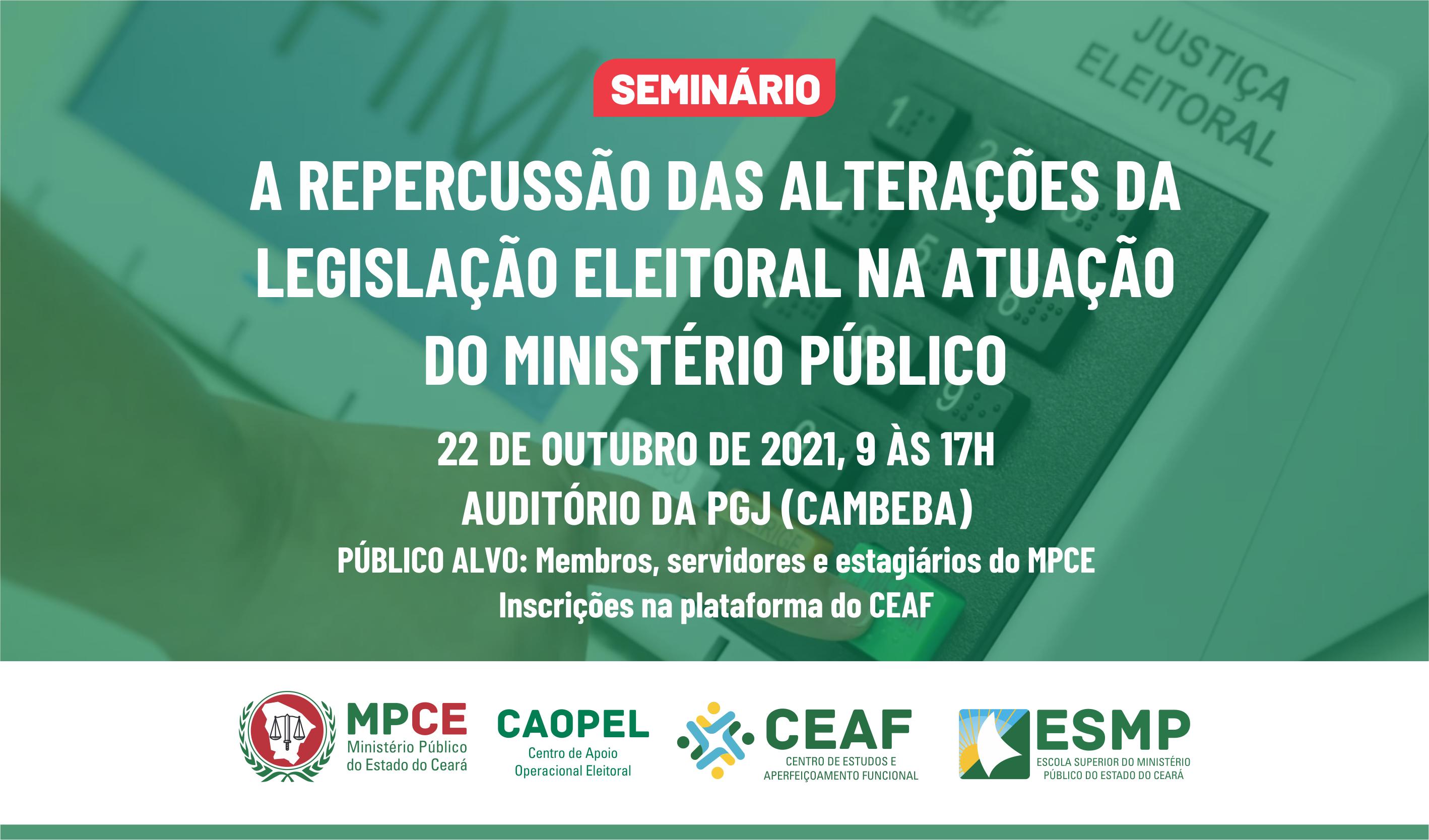 A REPERCUSSÃO DAS ALTERAÇÕES DA LEGISLAÇÃO ELEITORAL NA ATUAÇÃO DO MINISTÉRIO PÚBLICO