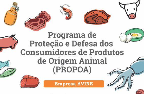 Programa de Proteção e Defesa dos Consumidores de Produtos de Origem Animal (PROPOA) - Empresa AVINE